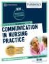 Communication in Nursing Practice