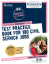 Test Practice Book For 100 Civil Service Jobs