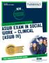 ASWB Examination In Social Work - Clinical (ASWB/IV)