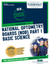 National Optometry Boards (NOB) Part I Basic Science