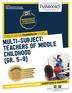 Multi-Subject: Teachers of Middle Childhood (Gr 5–9)