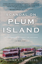 Scandal On Plum Island