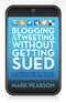 Blogging & Tweeting Without Getting Sued