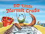 10 Little Hermit Crabs