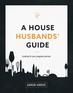 A House Husband's Guide