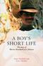 A Boy's Short Life