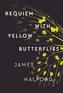 Requiem with Yellow Butterflies