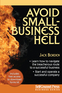 Avoid Small Business Hell