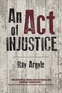 Act of Injustice