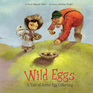 Wild Eggs (English)