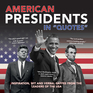 """American Presidents in """"Quotes"""""""