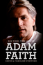 Big Time: The Life Of Adam Faith