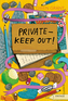 Private - Keep Out!