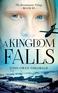 A Kingdom Falls