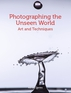 Photographing the Unseen World