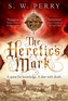 The Heretic's Mark
