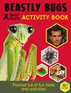 Beastly Bugs Activity Book