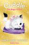 Cuddle the Magic Kitten Book 3: Princess Party Sleepover