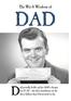 The Wit & Wisdom of Dad
