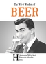 The Wit & Wisdom of Beer