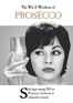 The Wit & Wisdom of Prosecco