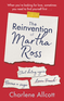 The Reinvention of Martha Ross
