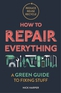 How to Repair Everything