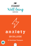 Anxiety at College