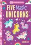 Five Magical Unicorns
