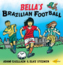 Bella's Brazilian Football