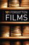 101 Forgotten Films