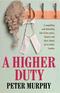 A Higher Duty
