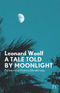 A Tale Told by Moonlight