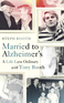Married to Alzheimer's