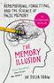 The Memory Illusion