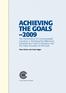 Achieving the Goals - 2009