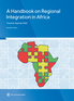 A Handbook on Regional Integration in Africa