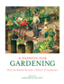 A Passion for Gardening