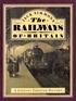 The Railways of Britain