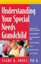 Understanding Your Special Needs Grandchild