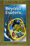 Beyond Esoteric