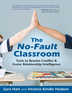 The No-Fault Classroom