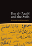 Ibn al-'Arabi and the Sufis