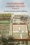 Hertfordshire Garden History Volume 2