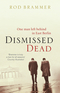 Dismissed Dead