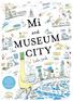 Mi and Museum City