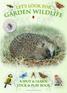 Let's Look for Garden Wildlife