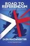 Road To Referendum