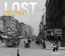 Lost Detroit