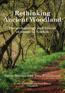 Rethinking Ancient Woodland
